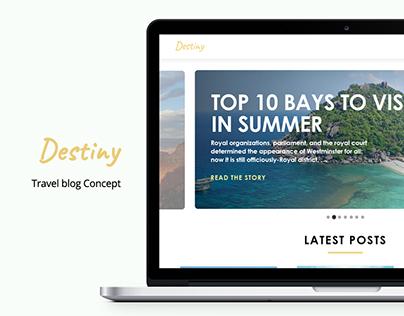 Destiny | Travel blog design concept
