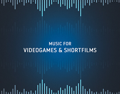 Music for Videogames and Shortfilms