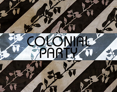 My Final Year Thesis - Textile Design, COLONIAL PARTY..