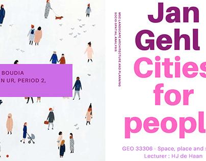 Jan Gehl's City for People (WUR University)