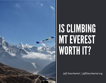Is Climbing Mt Everest Worth it?