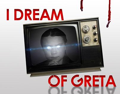 I DREAM OF GRETA | Personal project