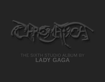 Lady Gaga | CHROMATICA