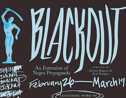 BLACKOUT: AN EXTENSION OF NEGRO PROPAGANDA