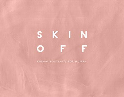 Skin Off
