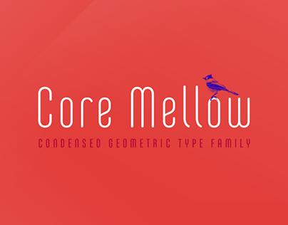Core Mellow_Condensed Geometric Type Family
