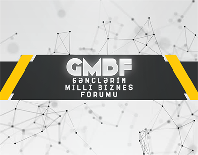 Gənclərin Milli Biznes Forumu - GMFB