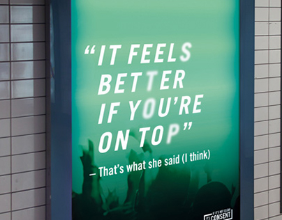 That's What She Said - Awareness Campaign