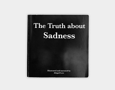 The Truth About Sadness