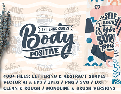 Body Positive - Lettering Quotes & Abstract Shapes