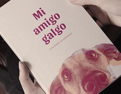 MI AMIGO GALGO (Guía para adoptantes) - Graphic design