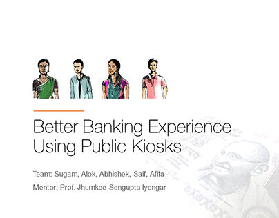 UX Research - Public Kiosk Banking Experience in India
