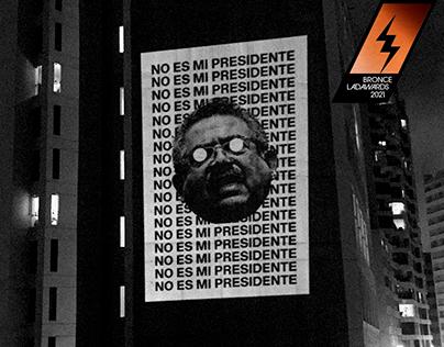 No es mi presidente (Protest posters series)