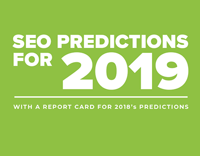 SEO Predictions for 2019 (blog graphics)
