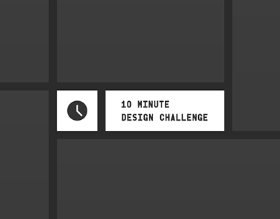 10 Minutes Design Challenge