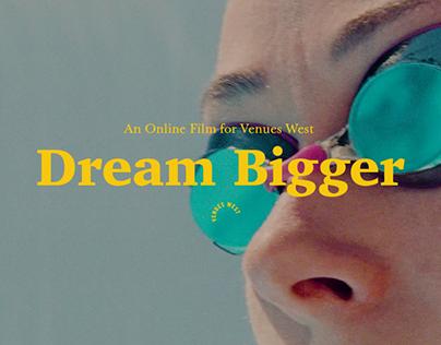 Venues West | Dream Bigger