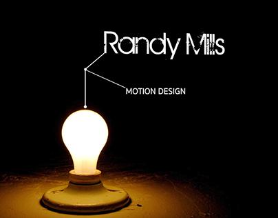 Randy Mills - Motion Design Reel