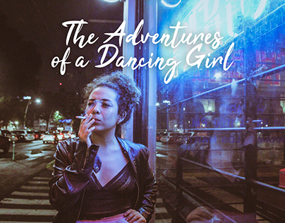 The Adventures of a Dancing Girl