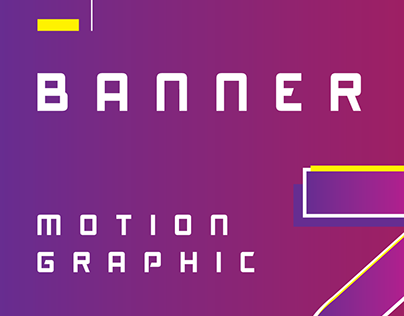 Banner - Motion Graphic