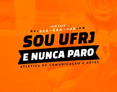 Campanha JUCS 2018 - Sou UFRJ e nunca paro