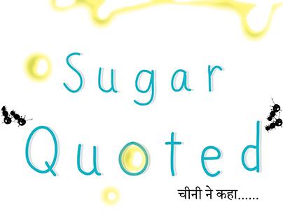 """Sugar-Quoted"" (Children's book)"
