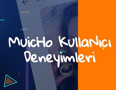 Muicho Kullanıcı Deneyimi