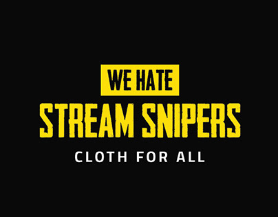 We Hate Stream Snipers | Buy Now