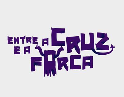Entre a Cruz e a Forca