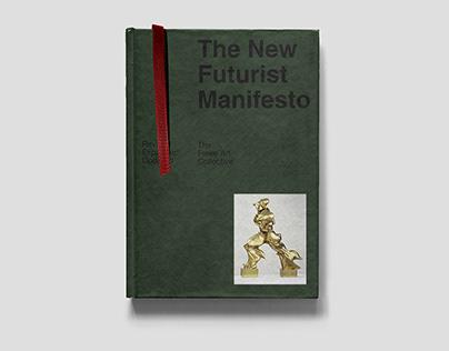 The New Futurist Manifesto - Editorial