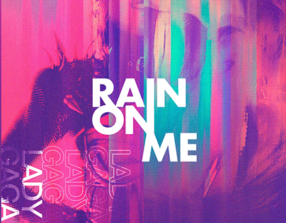 Rain on Me — Lady Gaga x Adobe Contest Poster