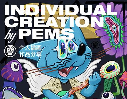 INDIVIDUAL CREATION by PEMS