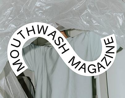 MOUTHWASH MAGAZINE EDITORIAL