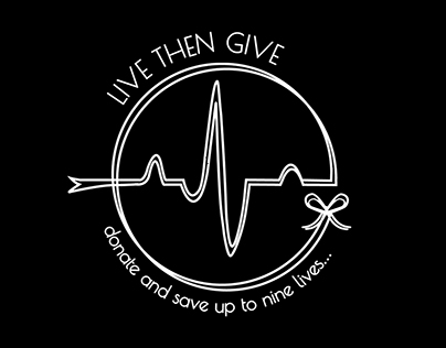 'Live then Give' Organ Donation Awareness Campaign