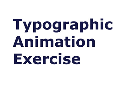 Typographic Animation Exercise