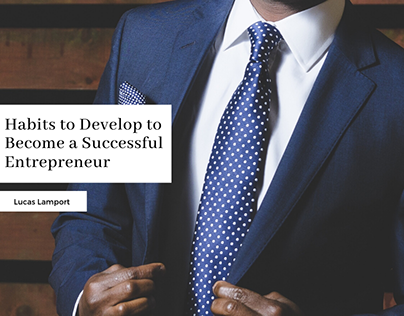 Habits to Develop to Become a Successful Entrepreneur