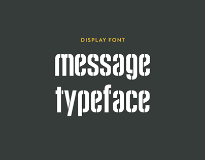Message Typeface // Type Design