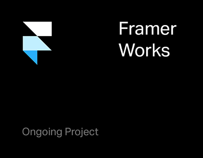 Framer Works - Ongoing project