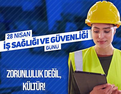 28 Nisan İş Sağlığı Ve Güvenliği Günü