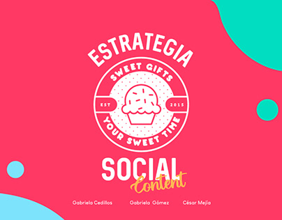Estrategia Social Content para Sweet Gifts