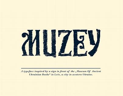 """""""Muzey"""" Typeface"""