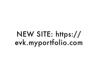 NEW SITE:https://evk.myportfolio.comABOUT