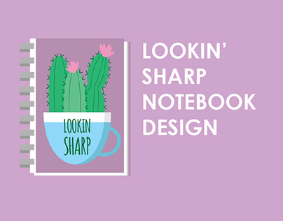 Lookin' Sharp Notebook Design