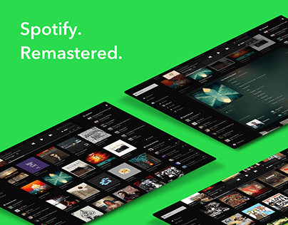 Spotify - Remastered (UX/UI)