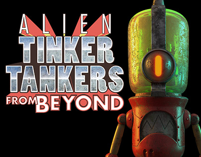Alien Tinker Tankers from beyond