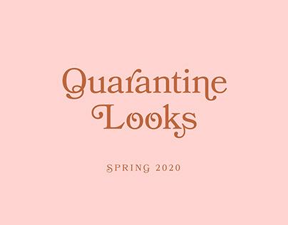 Quarantine Looks
