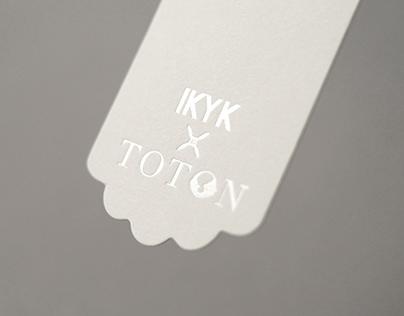 IKYK X TOTON