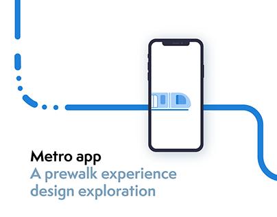 Metro app: A prewalk experience design exploration