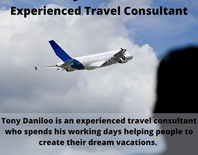 Tony Daniloo | Experienced Travel Consultant