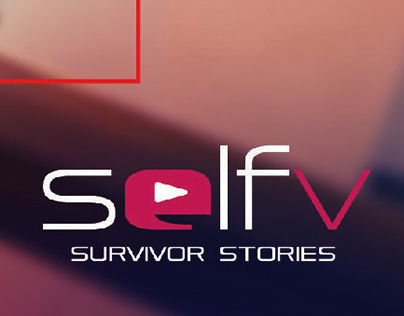 Selfv Survivor Stories Advertising Campaign