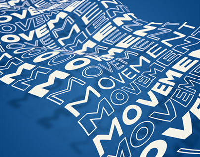MOVEMENT / Typography explorations